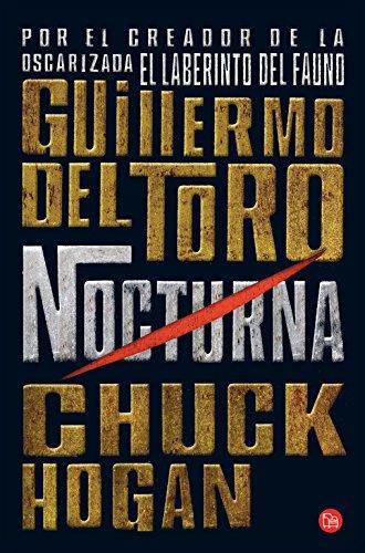 NOCTURNA (TRILOGÍA DE LA OSCURIDAD 1): GUILLERMO DEL TORO