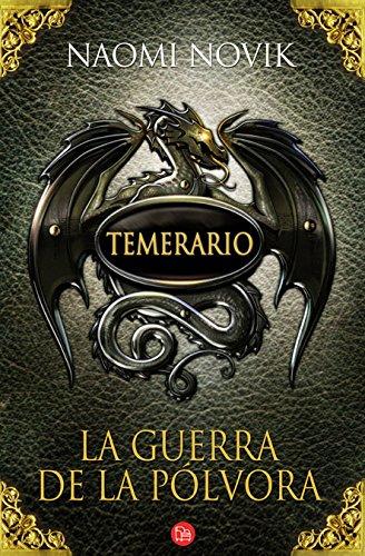 9788466325363: Temerario 3. La guerra de la pólvora (bolsillo) (FORMATO GRANDE)