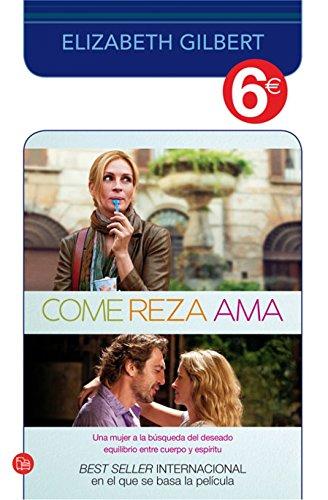9788466325486: Come, reza, ama (6€) (bolsillo)