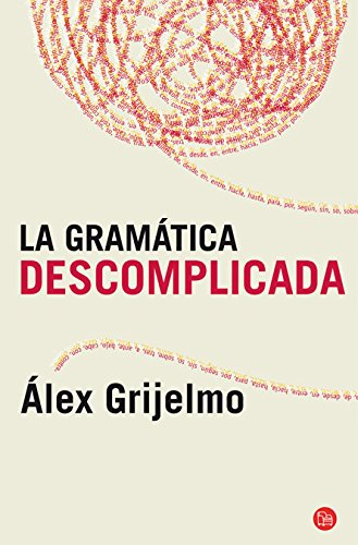 9788466325516: LA GRAMÁTICA DESCOMPLICADA (BOLSILLO).