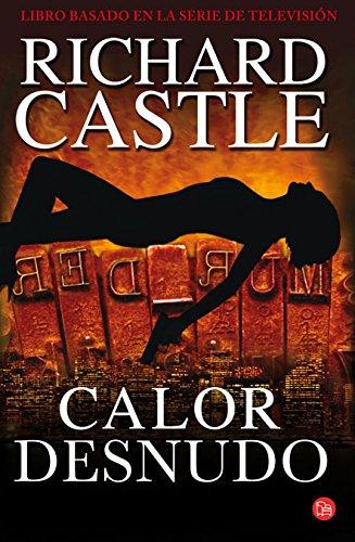9788466325608: Calor desnudo / Naked Heat (Nikki Heat) (Spanish Edition)