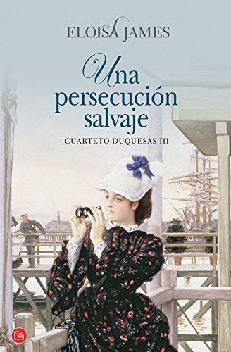 Una persecucion salvaje (Spanish Edition): James, Eloisa