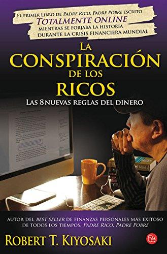 9788466325806: La conspiración de los ricos: Las 8 nuevas reglas del dinero (FORMATO GRANDE)