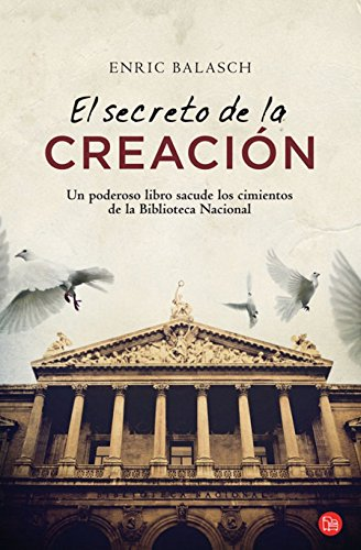 9788466325943: El Secreto De LA Creacion (Spanish Edition)