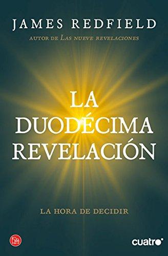 9788466325981: LA DUODECIMA REVELACION FG