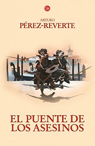 9788466326315: El puente de los asesinos (Aventuras del Capitan Alatriste (Punto de Lectura)) (Spanish Edition)