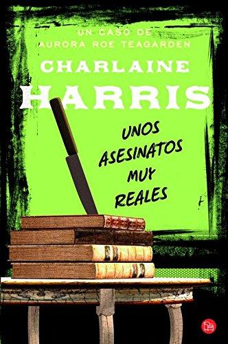 9788466326377: Unos asesinatos muy reales (Aurora Roe Teagarden) (Spanish Edition)