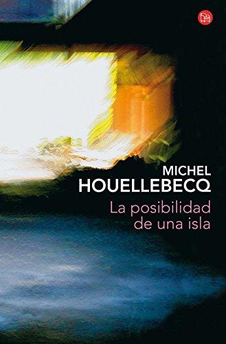 La posibilidad de una isla (bolsillo) (9788466326506) by Michel Houellebecq