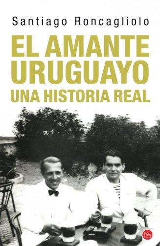 9788466326612: EL AMANTE URUGUAYO (bolsillo) (FORMATO GRANDE)
