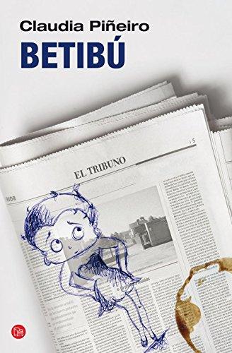 9788466326636: Betibú (Spanish Edition) (Narrativa (Punto de Lectura))