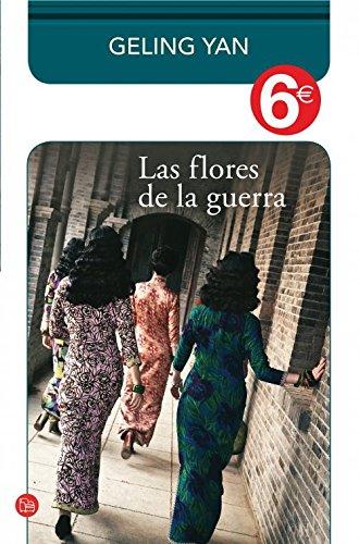 9788466326742: Las flores de la guerra (colección 6€) (FORMATO GRANDE)