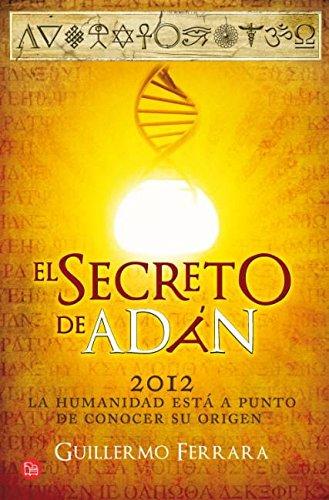 9788466326926: El secreto de Adán (bolsillo): La humanidad está a punto de conocer su origen (FORMATO GRANDE)