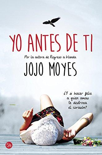 9788466327664: Yo antes de ti / Me Before You (Spanish Edition)