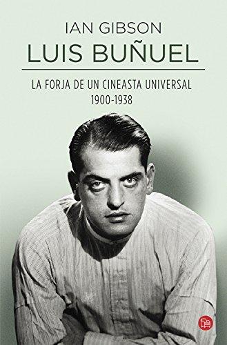 9788466327695: Luis Buñuel. La forja de un cineasta universal (Spanish Edition)
