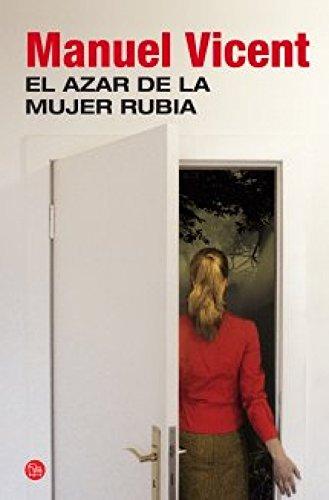 9788466327763: El azar de la mujer rubia (FORMATO GRANDE)