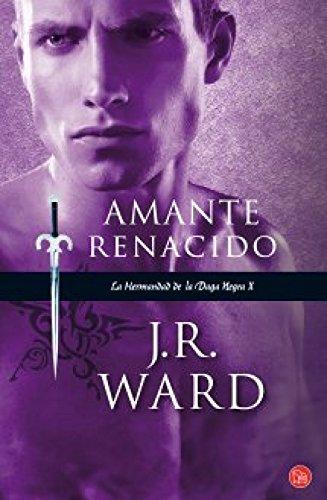 9788466327787: Amante renacido (La Hermandad de la Daga Negra, #10) (La Hermandad De La Daga Negra X) (Spanish Edition)