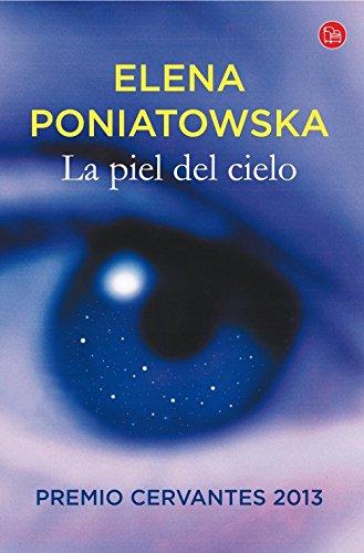La piel del cielo.: Poniatowska, Elena.