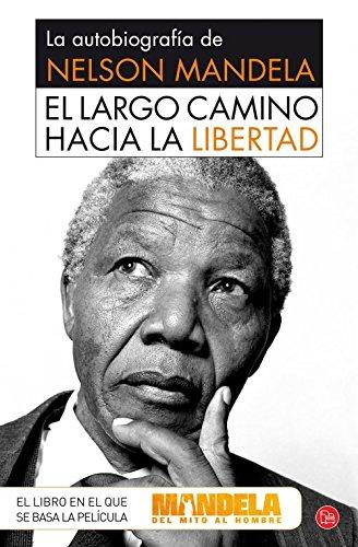 El largo camino hacia la libertad: Mandela,Nelson