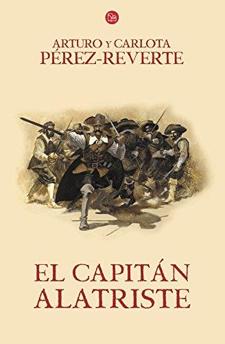 9788466328449: El capitán Alatriste (Las aventuras del Capitán Alatriste) (Spanish Edition)