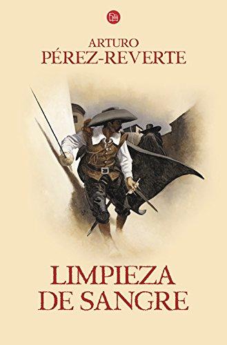 9788466328456: Limpieza de sangre (Las Aventuras Del Capitan Alatriste) (Spanish Edition)
