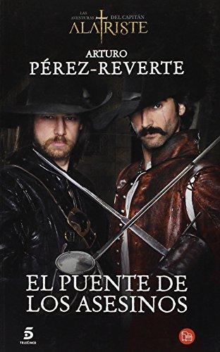 9788466328500: El puente de los asesinos MTI (Las Aventuras Del Capitan Alatriste) (Spanish Edition)