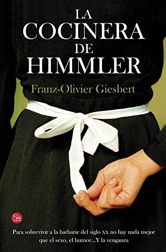 9788466328586: La cocinera de Himmler (NARRATIVA)