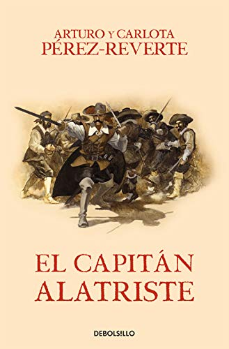 9788466329149: El capitán Alatriste (Las aventuras del capitán Alatriste I) (BEST SELLER)