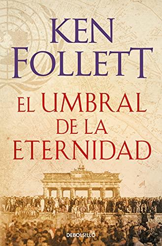 9788466329507: El Umbral De La Eternidad. The Century 3 (BEST SELLER)
