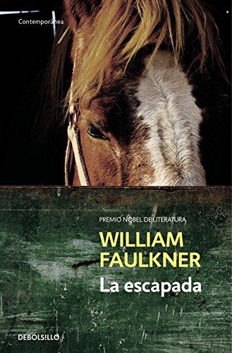 La escapade / The Reivers: Faulkner, William/ Munoz,
