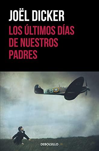 9788466329880: Los últimos días de nuestros padres (Best Seller)