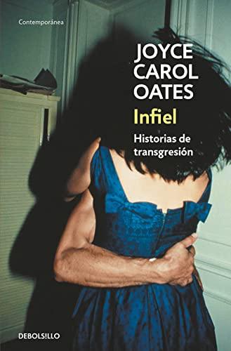 9788466330145: Infiel: Historias de transgresión (CONTEMPORANEA)