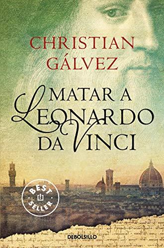 9788466330251: Matar a Leonardo da Vinci (Crónicas del Renacimiento 1) (BEST SELLER)