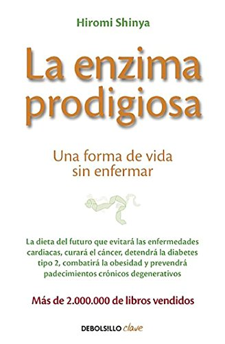 9788466330275: La enzima prodigiosa / The Enzyme Factor: How to Live Long and Never Be Sick (Spanish Edition)