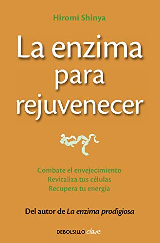 9788466330282: La enzima para rejuvenecer: Combate el envejecimiento, revitaliza tus c�lulas, recupera tu energ�a