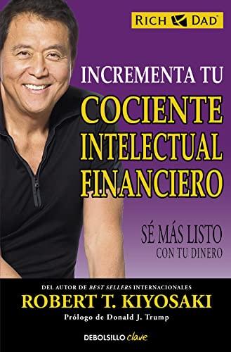 9788466330817: Incrementa tu cociente intelectual financiero: Sé más listo con tu dinero (CLAVE)