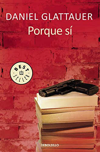 9788466331081: Porque sí (BEST SELLER)