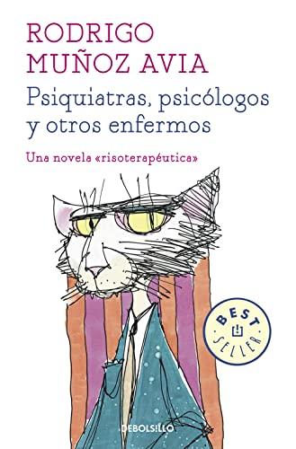 9788466331470: Psiquiatras, psicólogos y otros enfermos (Best Seller)