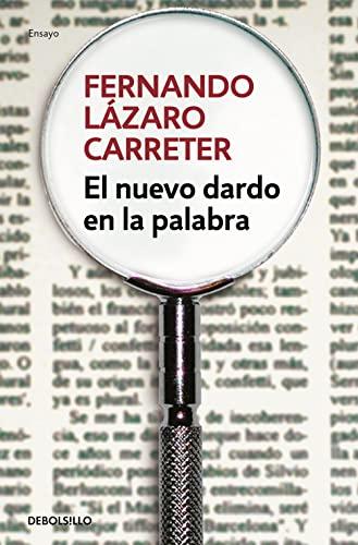 9788466331494: El nuevo dardo en la palabra (ENSAYO-LITERATURA)