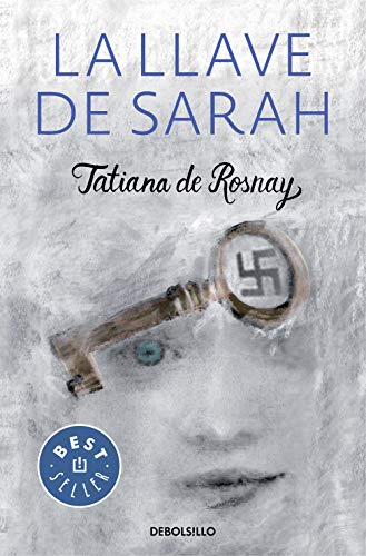 9788466331654: La llave de Sarah / Sarah?s Key (Spanish Edition)