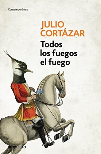 9788466331876: Todos los fuegos el fuego / All Fires the Fire (Spanish Edition)