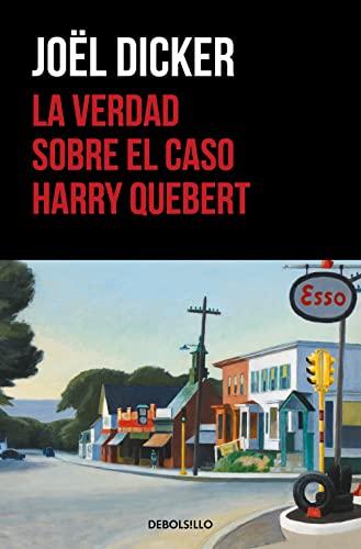 9788466332286: La Verdad Sobre El Caso Harry Quebert (BEST SELLER)
