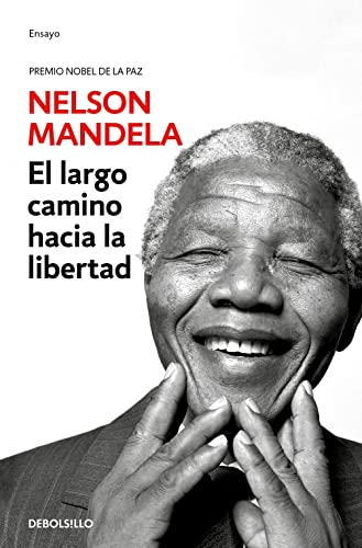 LARGO CAMINO HACIA LA LIBERTAD,EL: MANDELA,NELSON