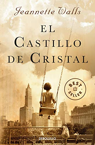 9788466332712: El castillo de cristal (The Glass Castle: A Memoir) (Spanish Edition)