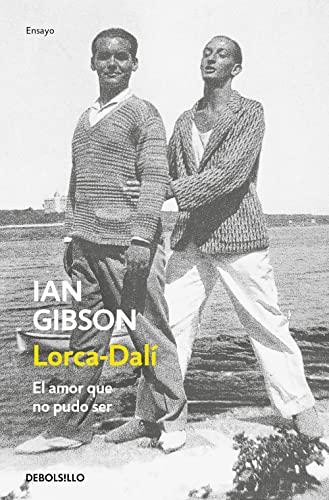 9788466333665: Lorca-Dalí: El amor que no pudo ser (Ensayo | Biografía)