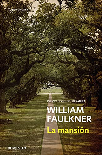 La mansion (Spanish Edition): William Faulkner, (Translator)