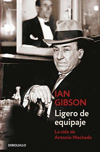 9788466334228: Ligero de equipaje: La vida de Antonio Machado (Ensayo | Biografía)