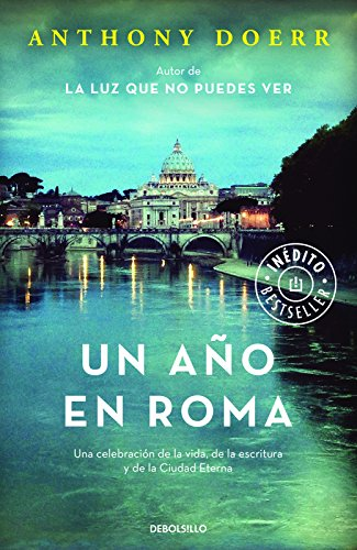 9788466336581: Un año en Roma / Four Seasons in Rome: On Twins, Insomnia, and the Biggest Funeral in the History of the World (Spanish Edition)
