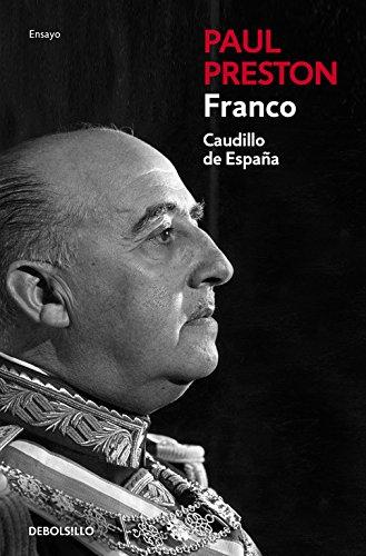Franco: caudillo de españa: Preston, Paul