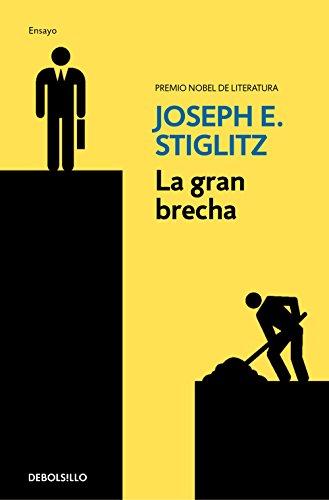 9788466337793: La gran brecha / The great divide: Unequal Societies and What we can do about th em: Que hacer con las sociedades desiguales (Spanish Edition)