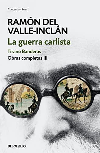 Obras completas: Valle-Inclán, Ramón del